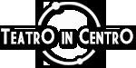 Teatro In Centro